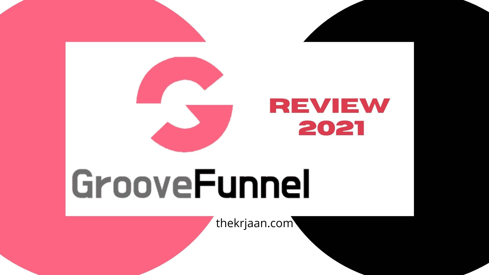 GrooveFunnels Review 2021 All About GrooveFunnels