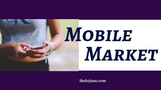 Mobile Market Why To Use it  For Local Business
